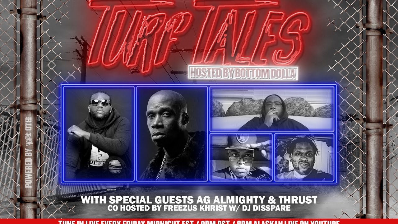 """Overtime Hustlin Presents """"Turf Tales Podcast"""" Episode 53 (AG Almighty / Thrust)"""