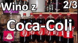 www.malinowynos.pl Wino z Coca-Coli cz1 - https://www.youtube.com/w...