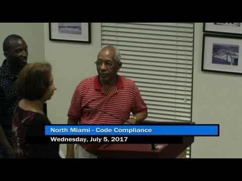 North Miami Code Compliance Hearing - July 5, 2017 Part 2