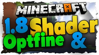 Minecraft 1.8 Shader-Mod + Optifine installieren - Tutorial (GLSL+Optifine)