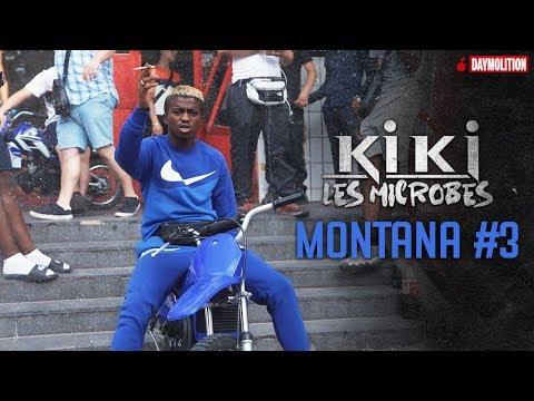 Kiki Les Microbes - MONTANA #3 I Daymolition