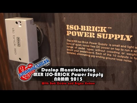 NAMM 2015: MXR ISO-Brick Power Supply Demo with Bob Cedro