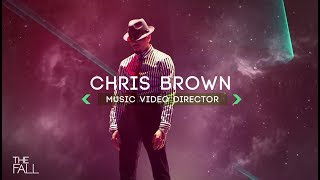 Chris Brown: A Director of Light and Dark