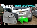 CHEVROLET EQUINOX FRONT DOOR PANEL REMOVAL REPLACEMENT PONTIAC TORRENT
