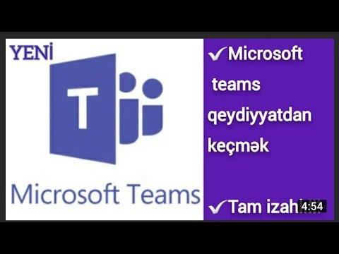 Tam izahlı!!! Microsoft teams necə yüklənir, necə qeydiyyatdan keçirilir və istifadə qaydası.