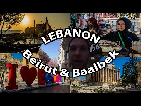 My Travel Diary - How to explore Lebanon (Beirut & Baalbek) 09/04/2018 + Photography