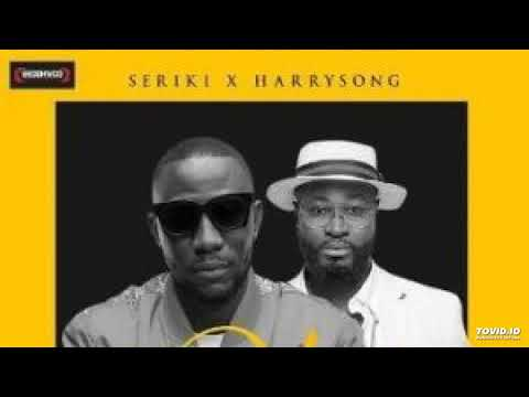 Seriki Ft. Harrysong – Okay