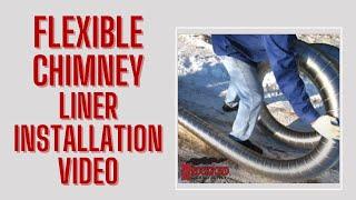How To Install a Chimney Liner - Chimney Liner Installation