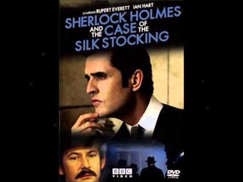 Sherlock Holmes And the Case Of The Silk Stocking~Soundtrack Adrian Johnston