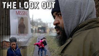 THE LOOK-OUT - Child Abduction Awareness SHORT FILM by D'Tonio Lebrian