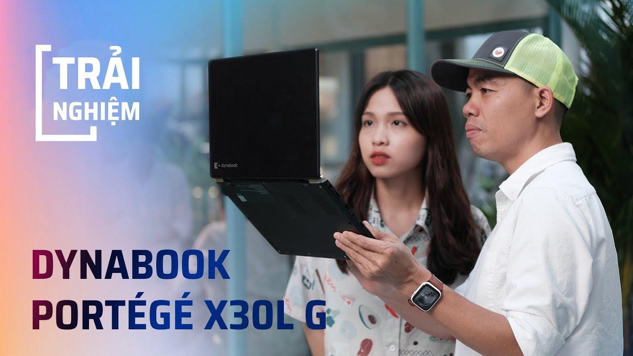 Laptop cho anh văn phòng di động và bận rộn: Dynabook Portégé X30L-G