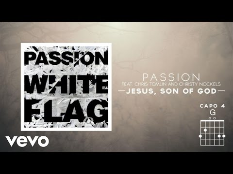 Passion - Jesus, Son Of God (Live/Lyrics And Chords) ft. Chris Tomlin, Christy Nockels