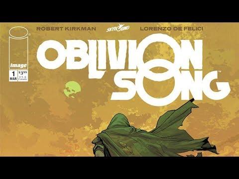 Oblivion Song #1 - New Robert Kirkman Comic Book Series - Video Review