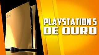 O Playstation 5 DE OURO