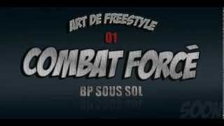 Bp Sous SoL (Combat Forcé) Art De Freestyle 01 Rap Algerien [AUDIO]