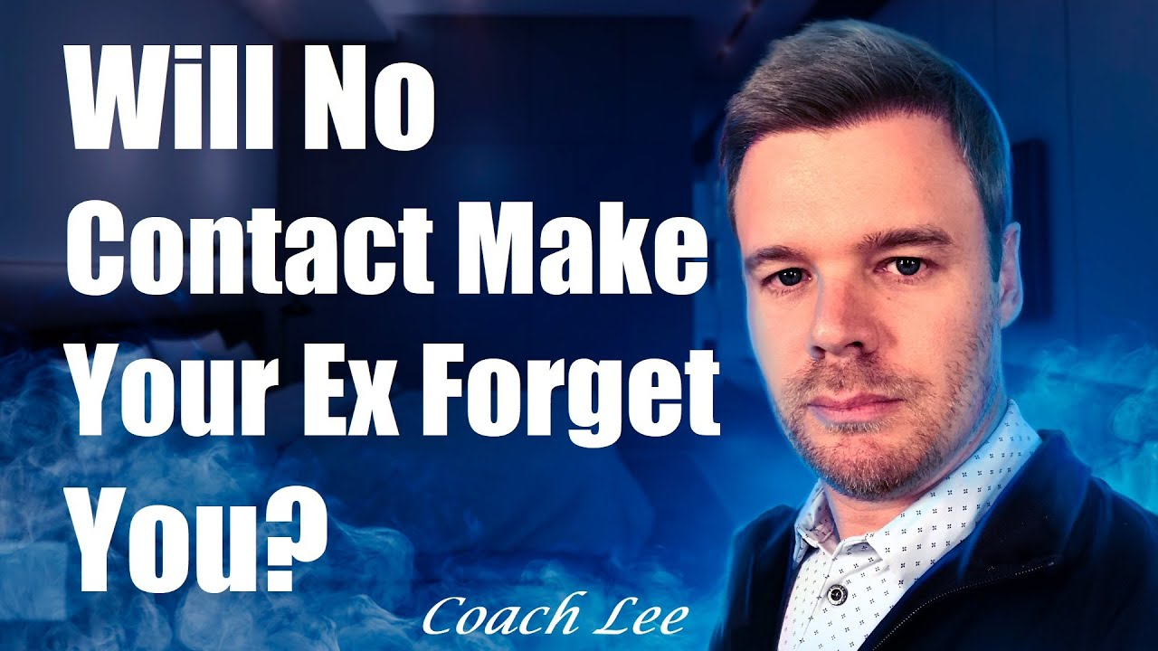 Will My Ex Forget About Me During No Contact Or Move On?