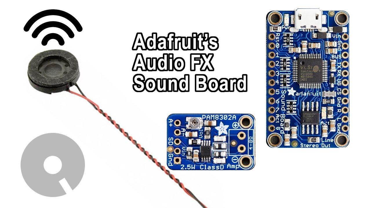 Adafruit Audio FX Sound Board Tutorial