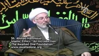 [01] Islamic Ethics | الأخلاق الاسلامي - الشيخ أحمد حمود