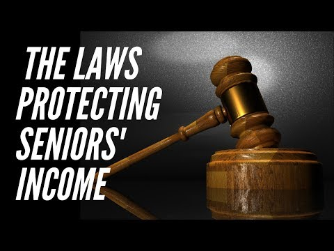 Laws Protecting Senior Citizens' Income