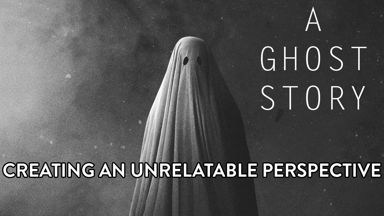 a ghost story creating a unique perspective a video essay  a ghost story creating a unique perspective a video essay