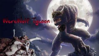 WOLF IN A BUSH! - Werewolf Tycoon