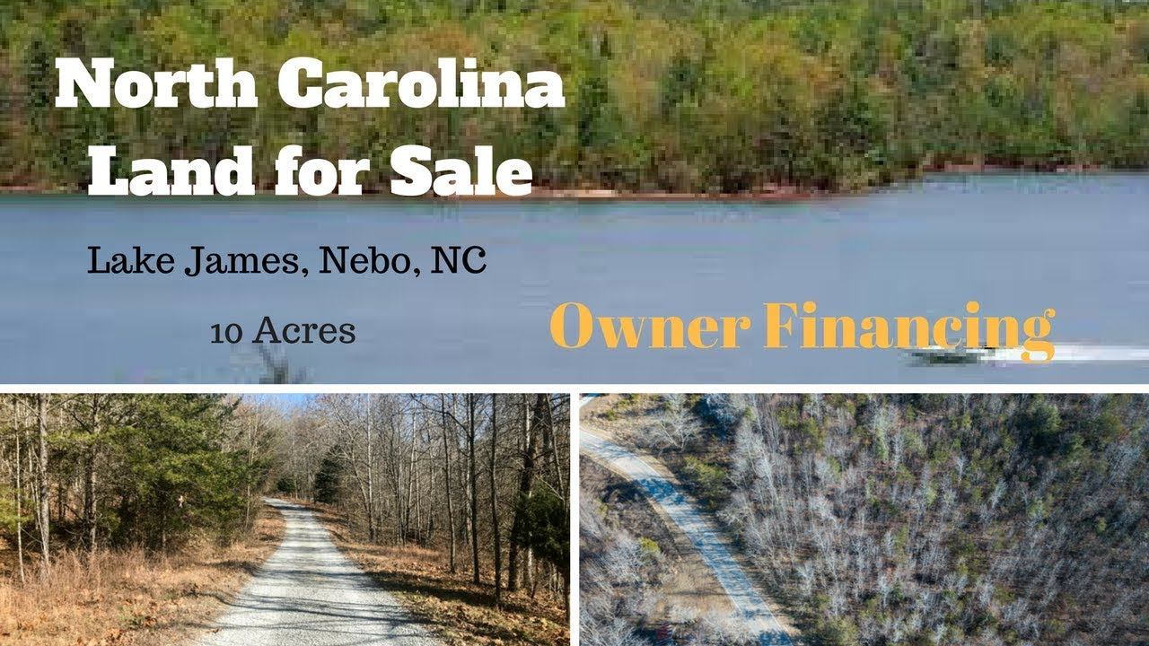 Land For Sale By Owner Nc >> North Carolina Land For Sale 10 Acres Nebo Lake James Area Owner