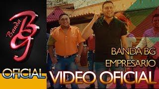 Banda BG - Empresario (Musical para Redes 4K)