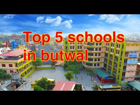 top 5 schools in butwal | top 5 private schools in Butwal  2018
