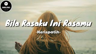 Bila Rasaku Ini Rasamu - Kerispatih ( Lirik ) Cover by Anisa Alyana & Rusdi