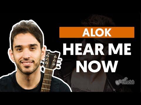 Hear Me Now - Alok (aula de violão...