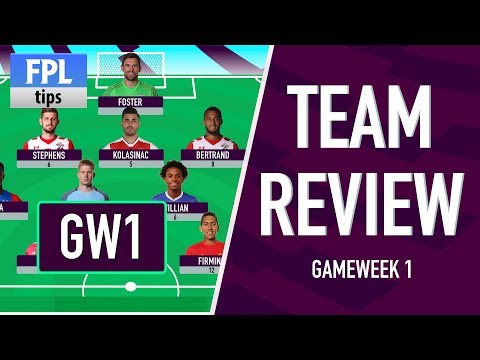 GAMEWEEK 1: TEAM REVIEW | Fantasy Premier League 2017/18
