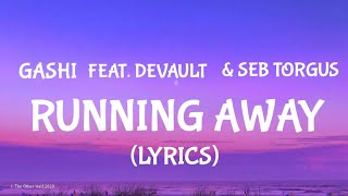 Play Running Away (feat. Devault & Seb Torgus)