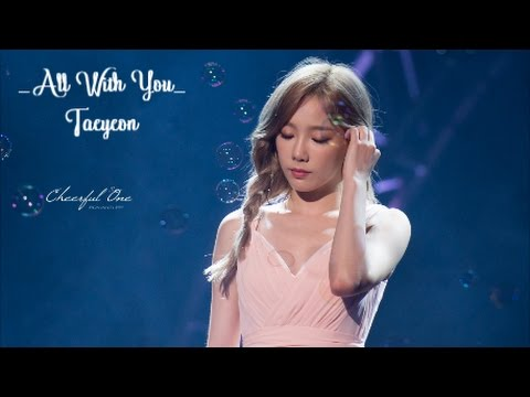 Free Download [vietsub + Engsub + Kara] Taeyeon - All With You Mp3 dan Mp4