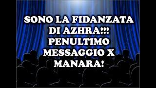 vuclip SONO LA FIDANZATA DI AZHRA!!!  PENULTIMO MESSAGGIO X MANARA!