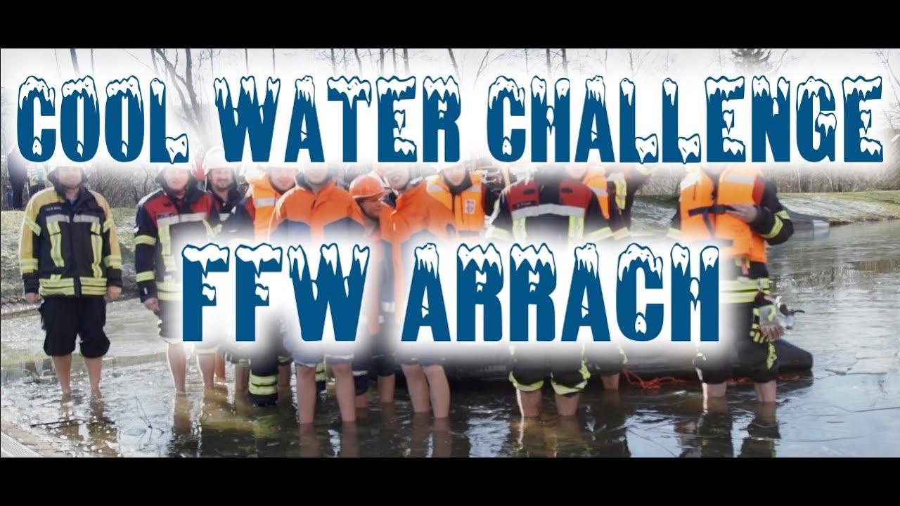 Cool Water Challenge Ffw Arrach 2018 Youtube