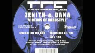 Zenith & Dana - Victims Of Hardstyle (Greco Di Tufo Mix)