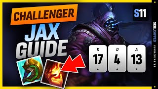 CHALLENGER Jax SOLO CAŔRY Guide - How To Play Jax & HARD CARRY In Season 11