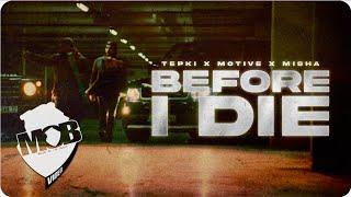 Tepki X Motive X Misha - Ölmeden Önce(Before I Die) Teaser Video