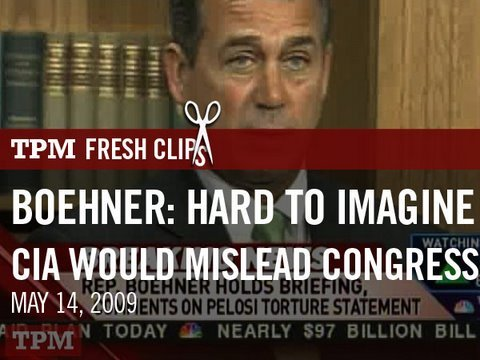 "Boehner: ""Hard for Me to Imagine"" CIA Would Mislead Congress"