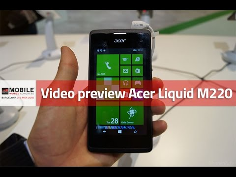 MWC 2015: Video preview Acer Liquid M220