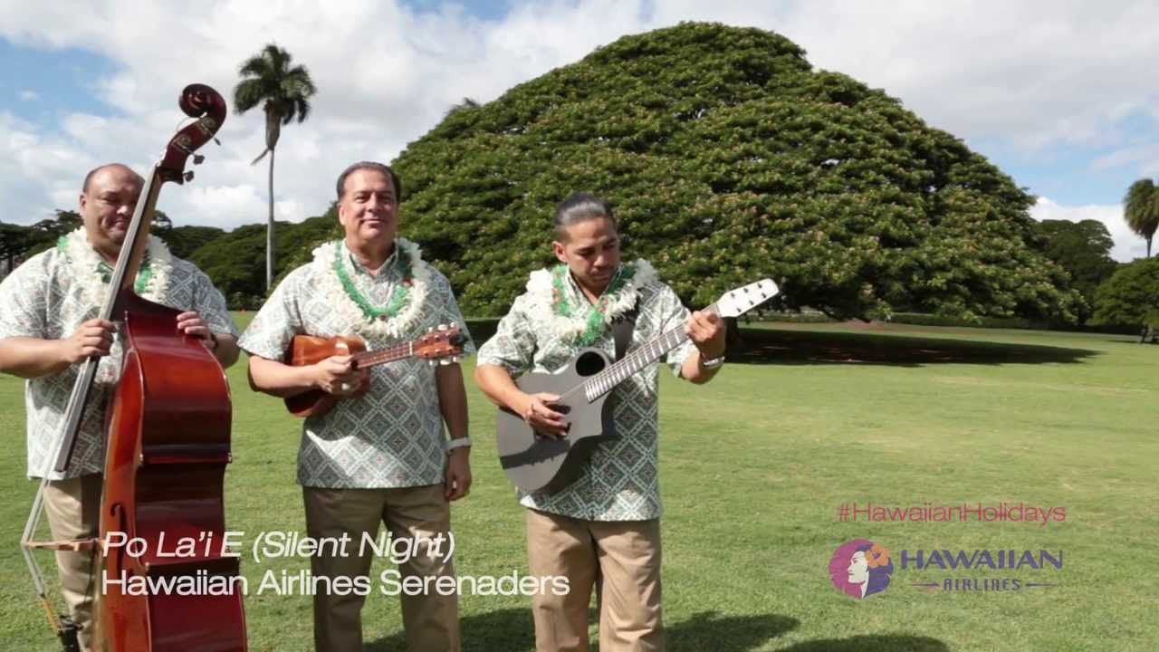 P Lai Silent Night Hawaiian Airlines Serenaders Youtube