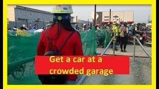 Queen VLOG - Get a car at a crowded garage