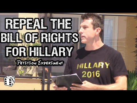 Hillary Supporters Sign Petition to REPEAL the BILL of RIGHTS