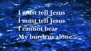 I must tell Jesus (w/lyrics) by Mary Barrett