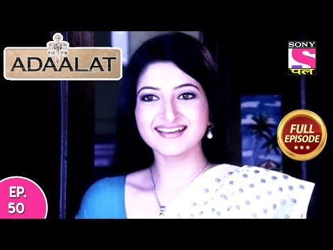 Adaalat - Full Episode 50  - 21st February, 2018