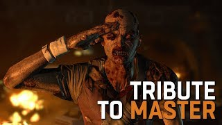 Dying Light Tribute to The Master