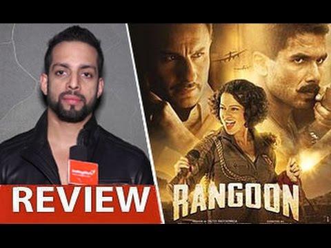 Rangoon Review by Salil Acharya | Shahid Kapoor, Kangana Ranaut, Saif Ali Khan | Full Movie Rating