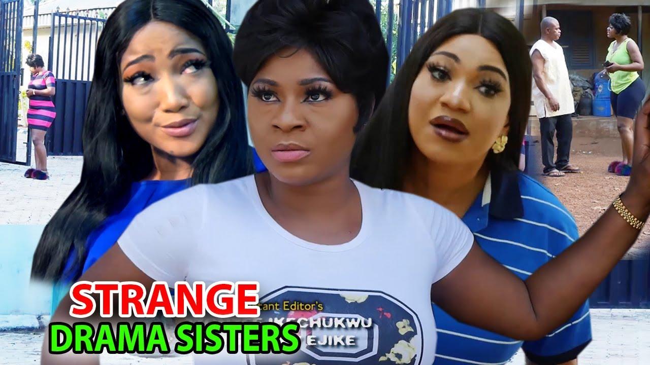 Download Strange Drama Sisters NEW MOVIE Season 1&2 - Destiny Etiko 2020 Latest Nigerian Nollywood Movie