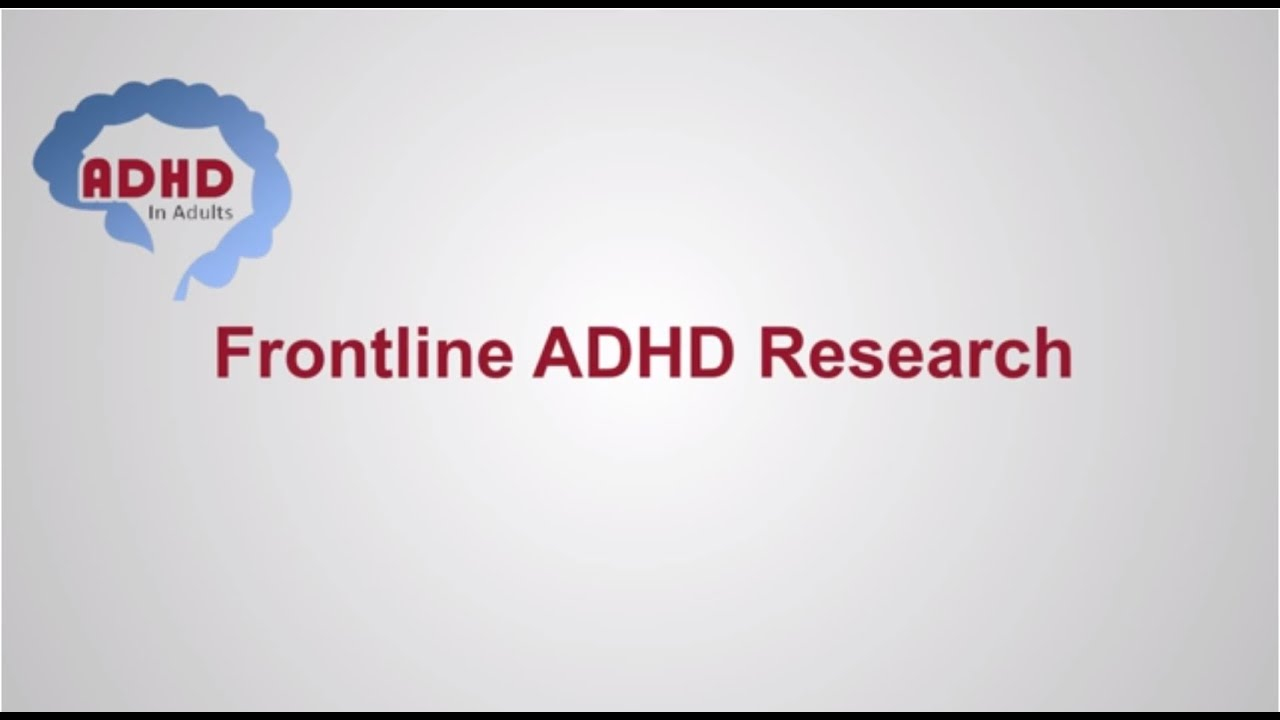 ADHD CME: Adult ADHD Research & Resources for Primary Care Physicians ,  ADHD in Adults