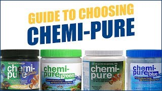 Which Chemi-Pure Media Should You Use: Original, Elite, Blue, or Green?